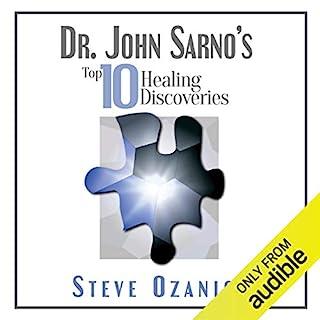 Dr. John Sarno's Top 10 Healing Discoveries audiobook cover art