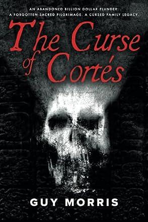The Curse of Cortés