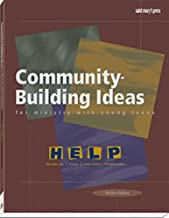 Community-Building Ideas for Ministry with Young Teens (Help Series)