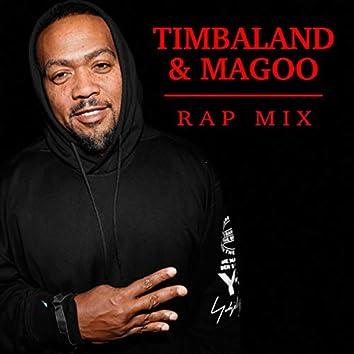 Timbaland & Magoo Rap Mix