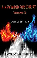 A New Mind for Christ Volume 3: Deluxe Edition