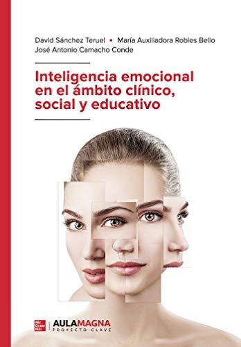 Inteligencia emocional en el ámbito clínico, social y educativo