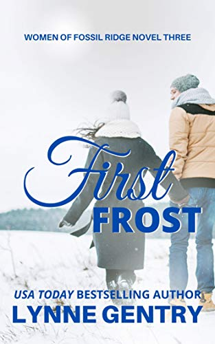 First Frost (Women of Fossil Ridge Book 3)