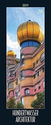 Hundertwasser Architektur 2016: PhotoArt Vertikal Kalender