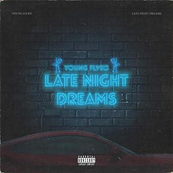 Late Night Dreams