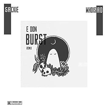 E Don Burst (Remix)