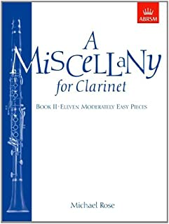 A Miscellany for Clarinet, Book II: (Eleven moderately easy pieces)