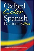 Oxford Color Spanish Dictionary Plus by Unknown(2007-06-18)