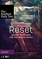 Reset: Advent Devotions for the Whole Fa