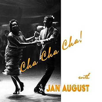 Cha Cha Cha! With Jan August