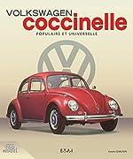 Volkswagen Coccinelle - Populaire et universelle de Xavier Chauvin