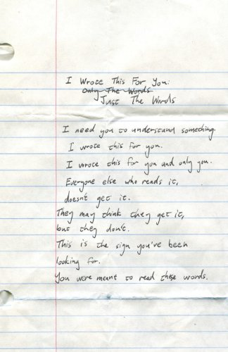 I Wrote This For You: Just the Words
