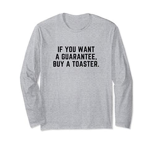 Drôle si vous voulez une garantie, achetez un grille-pain Manche Longue