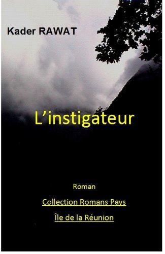 l'instigateur (MAÎTRES ET ESCLAVES t. 4) par [Kader Rawat]