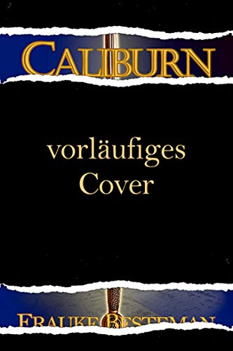 Caliburn (Forbidden Artefacts 5)
