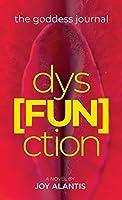 The Goddess Journal - dys[FUN]ction