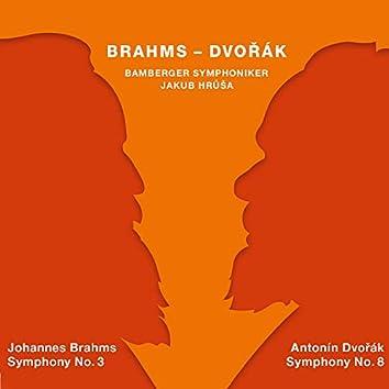 Brahms: Symphony No. 3 in F Major - Dvořák: Symphony No. 8 in G Major