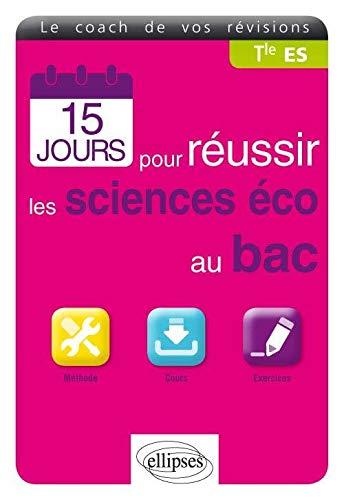 15 Jours pour Réussir les Sciences Éco au Bac ES