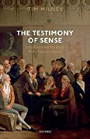 The Testimony of Sense: Empiricism and the Essay from Hume to Hazlitt