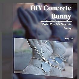DIY Concrete Bunny: Dollar Tree DIY Concrete Bunny by [Easy DIY]