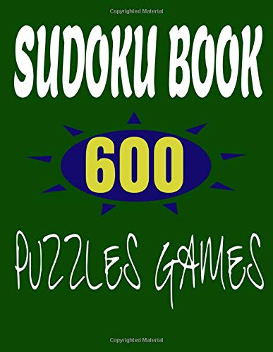 SUDOKU Book 600 Puzzles Games: SUDOKU is a logical puzzle, puzzle games, hard sudoku for aduls, Develop the mind, Acquire new skills