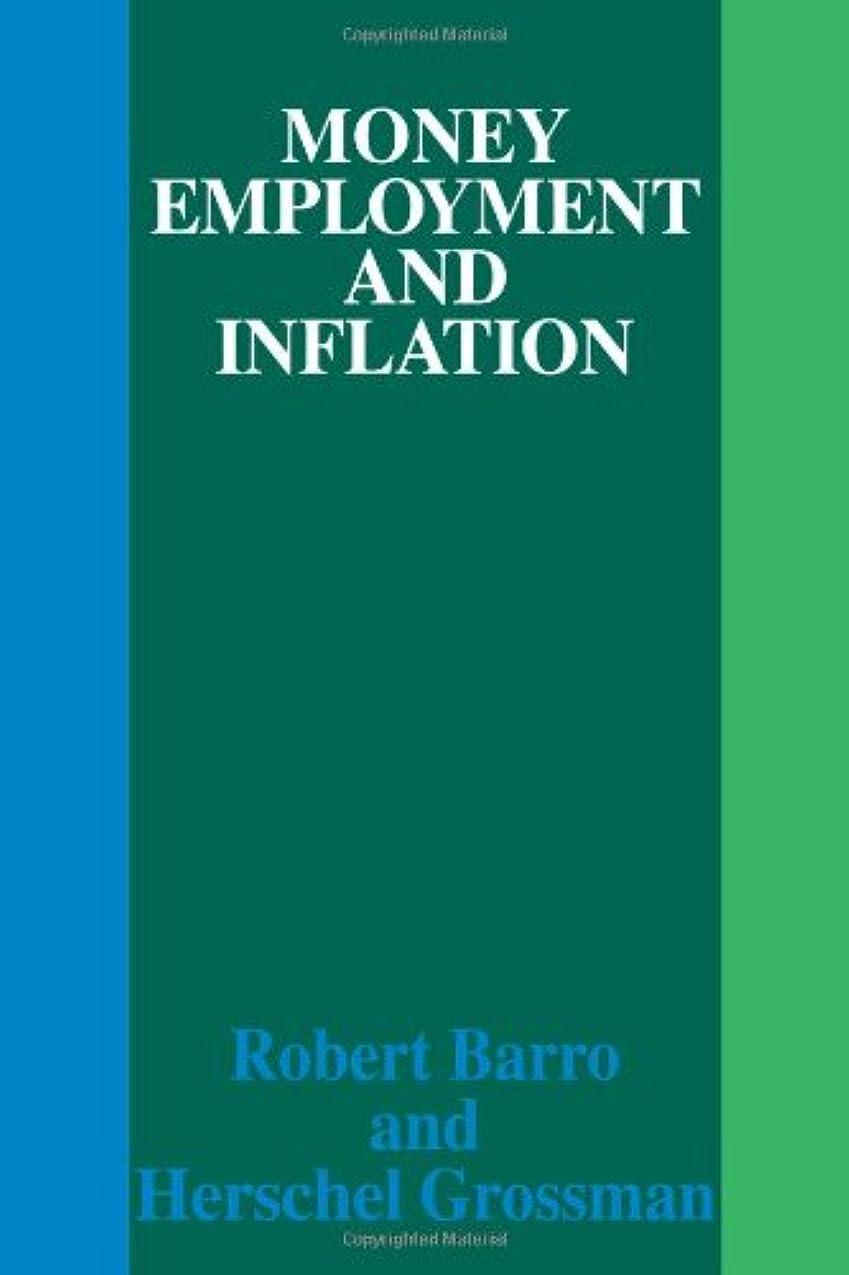こだわり未来シロナガスクジラMoney Employment and Inflation
