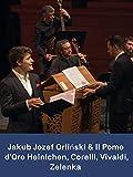 Jakub Jozef Orliński y Il Pomo d'Oro: Heinichen Corelli Vivaldi Zelenka