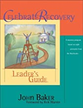 Celebrate Recovery:  Leader's Guide