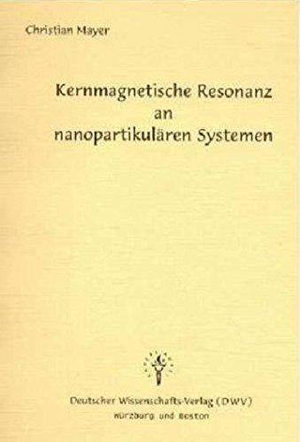 Kernmagnetische Resonanz an nanopartikulären Systemen