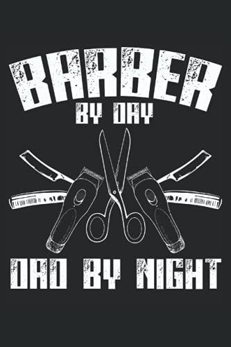 Barbiere per giorno papà di notte: Taccuino per parrucchiere |. Journal Hairstylist |. Regalo del taccuino del barbiere