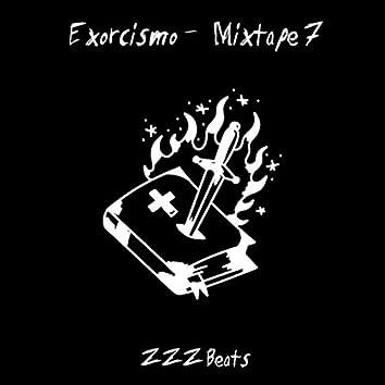 Exorcismo - Mixtape 7