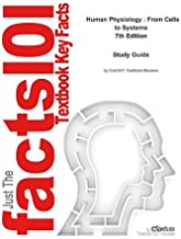 E-Study Guide for: Human Physiology: From Cells to Systems by Lauralee Sherwood, ISBN 9780495391845