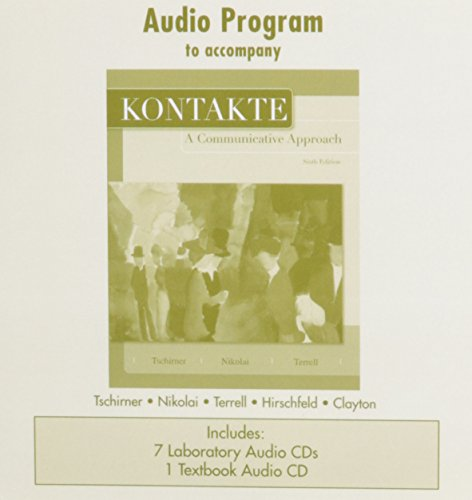 Audio CD Program to accompany Kontakte: A Communicative Approach (English and German Edition)