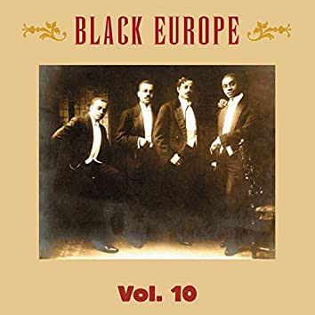 Black Europe, Vol. 10: The First Comprehensive Documentation of the Sounds of Black People in Europe Pre-1927
