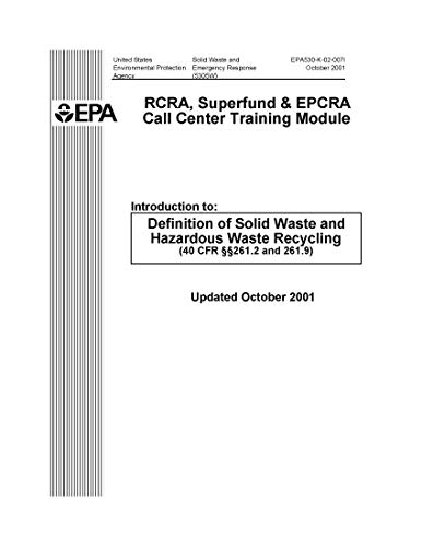 RCRA Superfund and EPCRA Call Center Training Module; Definition of Solid Waste October 2001 (English Edition)