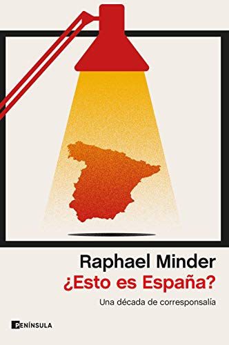 Esto es España?: Una década de corresponsalía eBook: Minder, Raphael: Amazon.es: Tienda Kindle