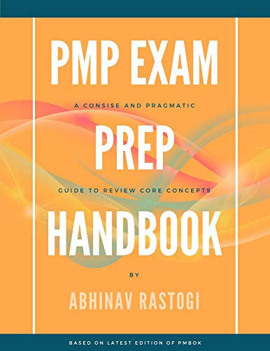 PMP Exam Prep Handbook: For professionals who are planning to write PMP exam in next three to six months (English Edition)