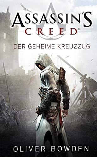 Assassin's Creed. Der geheime Kreuzzug