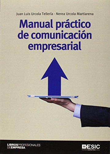 Manual práctico de comunicación empresarial (Libros