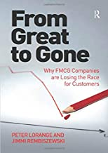 From Great to Gone: Why FMCG Companies are Losing the Race for Customers