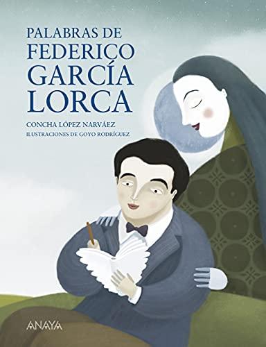 Palabras de Federico García Lorca (LITERATURA INFANTIL - Mi Primer Libro)