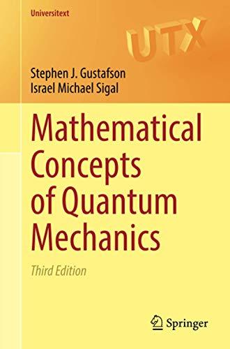 Mathematical Concepts of Quantum Mechanics (Universitext)