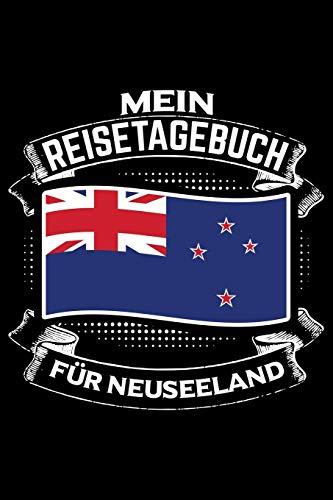 Mein Reisetagebuch für Neuseeland: Liniertes DinA 5 Notizbuch Reisetagebuch für Reise und Urlaub-Fans