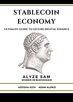 Stablecoin Economy  Ultimate Guide to Secure Digital Finance