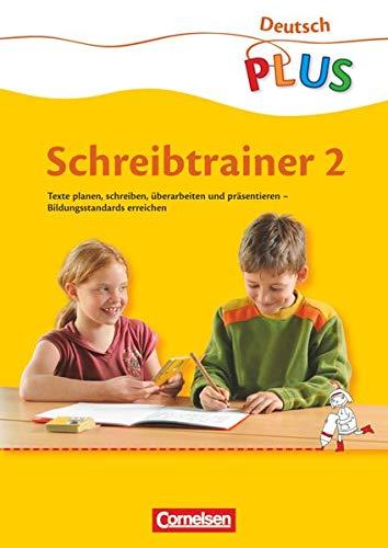 Deutsch plus - Grundschule - Schreibtrainer - 2. Schuljahr: Arbeitsheft