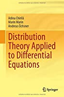 Distribution Theory Applied to Differential Equations