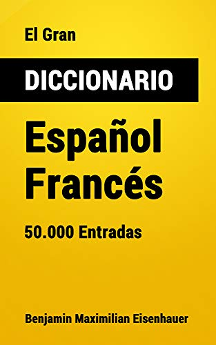 El Gran Diccionario Español-Francés: 50.000 Entradas (