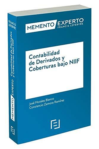 Memento Experto Contabilidad de Derivados y Coberturas bajo NIIF
