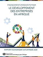 Rapport économique sur l'Afrique 2020: Financement innovant pour le développement du secteur privé en Afrique