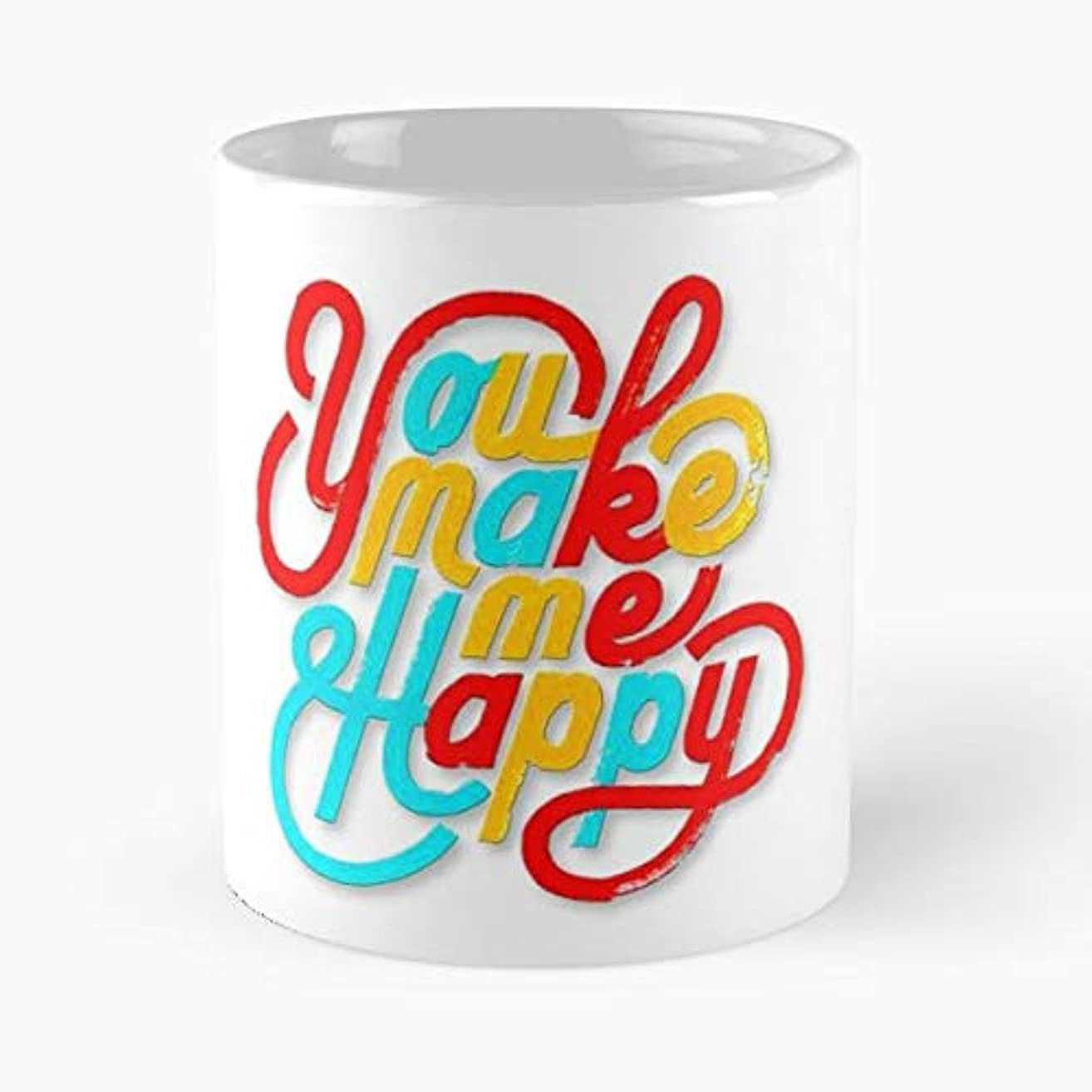 You Make Me Happy Sports Flag London - 11 Oz Coffee Mugs Unique Ceramic Novelty Cup, The Best Gift For Holidays.